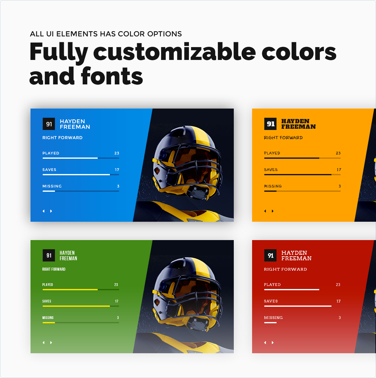 Fully customizable colors and fonts